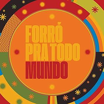 Forró Pra Todo Mundo by Som Livre