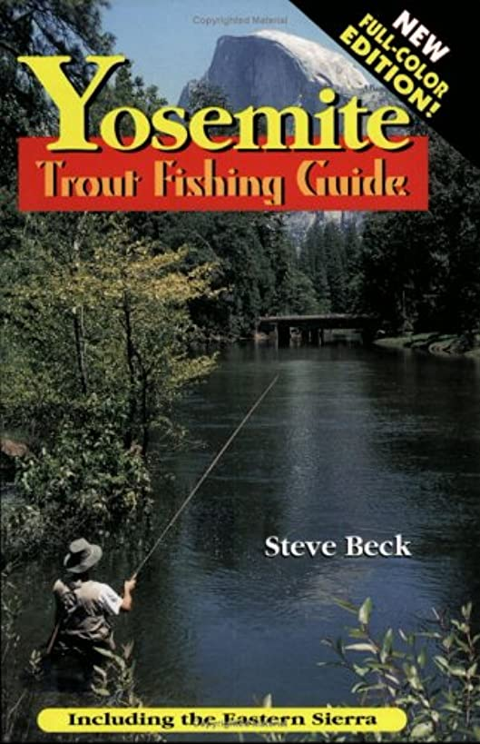 Yosemite Trout Fishing Guide (In Full Color)