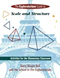 Exploratorium Guide to Scale and Structure: Activities for the Elementary Classroom