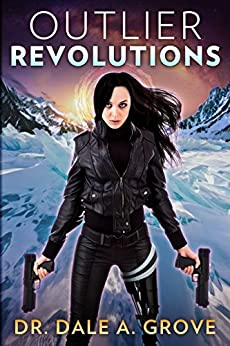 Outlier Revolutions by [Dr. Dale A. Grove]