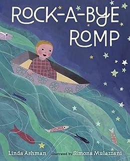Rock-a-Bye Romp by [Linda Ashman, Simona Mulazzani]