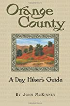 Orange County: A Day Hiker's Guide