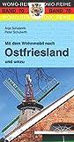 Mit dem Wohnmobil nach Ostfriesland und umzu (Womo-Reihe)