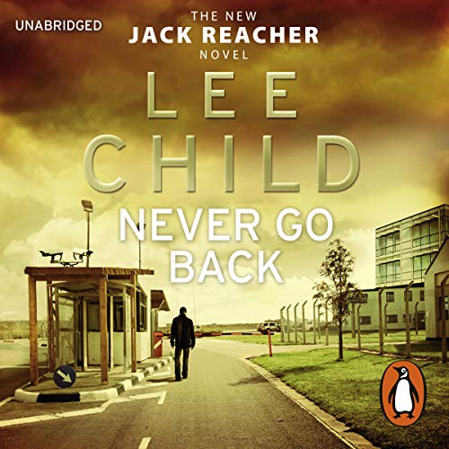 Never Go Back Audiobook By Lee Child cover art
