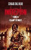 INFECTION T02 - CHAMP DE MORTS