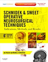 Schmidek and Sweet: Operative Neurosurgical Techniques 2-Volume Set: Indications, Methods and Results (Expert Consult - Online and Print) (Schmidek, Schmidek and Sweet's Operative Neurological Techni)