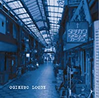 Ogikubo Loony(from Gakeppuchi Session)