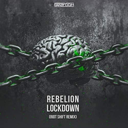 Rebelion & Riot Shift