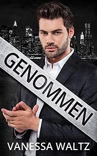 Genommen: Eine düstere Mafia-Romanze (Die Sünder von Boston)