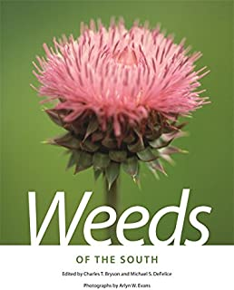 Weeds of the South (Wormsloe Foundation Nature Book Ser.)