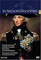 In Nelson's Footsteps: Life & Times of Lord Horati [DVD] [Import]