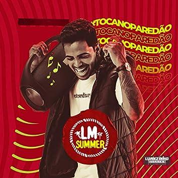 LM Summer - Toca no Paredão