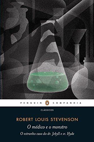 O médico e o monstro: O estranho caso do dr. Jekyll e sr. Hyde