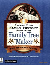 Create Your Family History Book with Family Tree Maker Version 8: The Official Guide (Miscellaneous) (v. 8)