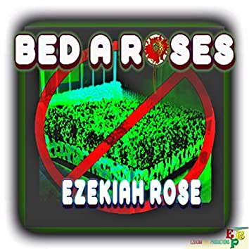Bed A Roses