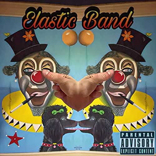 Elastic Band [Explicit]