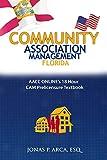 COMMUNITY ASSOCIATION MANAGEMENT FLORIDA: AACC Online's 18 Hour Cam Prelicensure Textbook