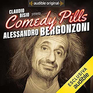 Claudio Bisio presenta Comedy Pills: Alessandro Bergonzoni                   Di:                                                                                                                                 Alessandro Bergonzoni                               Letto da:                                                                                                                                 Alessandro Bergonzoni                      Durata:  12 min     106 recensioni     Totali 3,7
