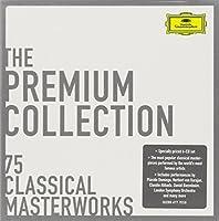 Premium Collection: 75 Classical Masterworks