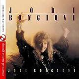 Jodi Bongiovi (Digitally Remastered) by Jodi Bongiovi (2013-05-03)