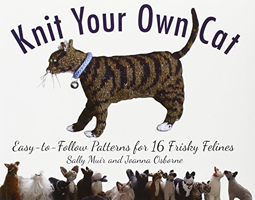 Knit Your Own Cat:...