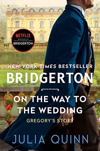 On the Way to the Wedding: Bridgerton (Bridgertons, 8)