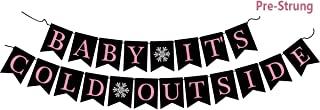 Baby It's Cold Outside Banner - Baby Its Cold Outside Baby Shower Decorations Christmas Snowflake Winter Holiday Home Decor Garland Winter Party Decorations First Birthday Party Photo Props