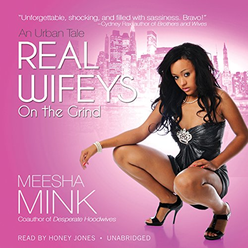 Real Wifeys: On the Grind audiobook cover art
