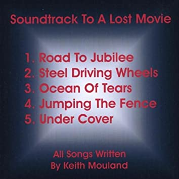 Soundtrack to a Lost Movie