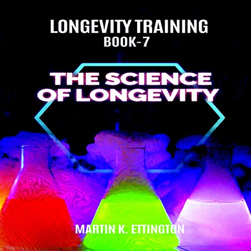 Longevity Training - the Science of Longevity audiobook cover art