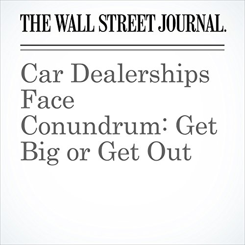 Car Dealerships Face Conundrum: Get Big or Get Out copertina