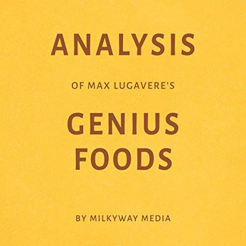 Analysis of Max Lugavere's Genius Foods by Milkyway Media Titelbild