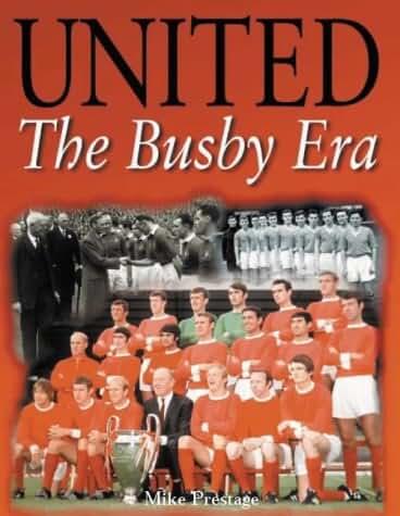 United: The Busby Era