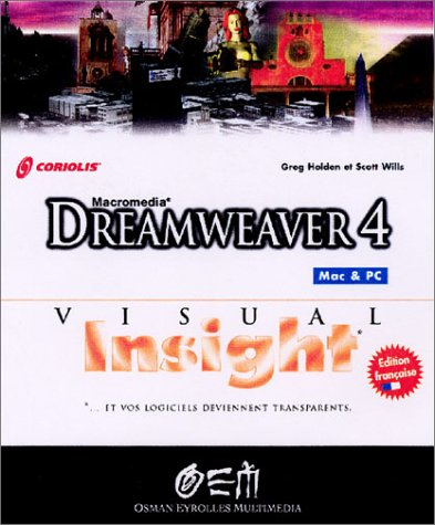 Dreamweaver 4: Mac OS & Windows (EYROLLES)