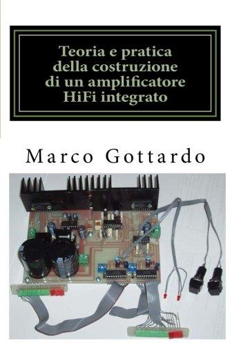 Teoria e pratica della costruzione di un amplificatore HiFi integrato