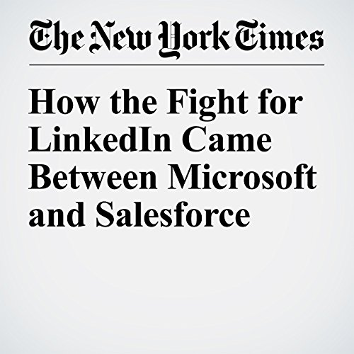 How the Fight for LinkedIn Came Between Microsoft and Salesforce audiobook cover art