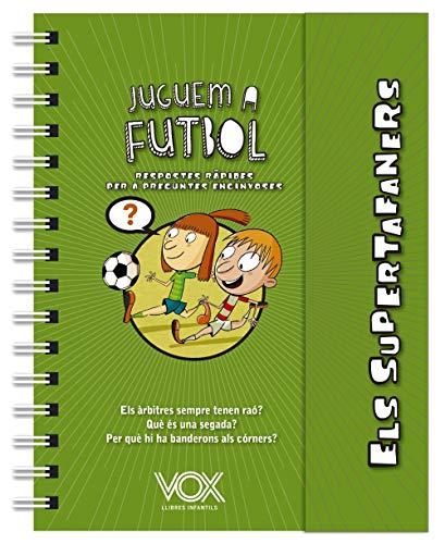 Els supertafaners. Juguem a futbol (Vox - Infantil / Juvenil - Català - A Partir De 5/6 Anys - Els Supertafaners)