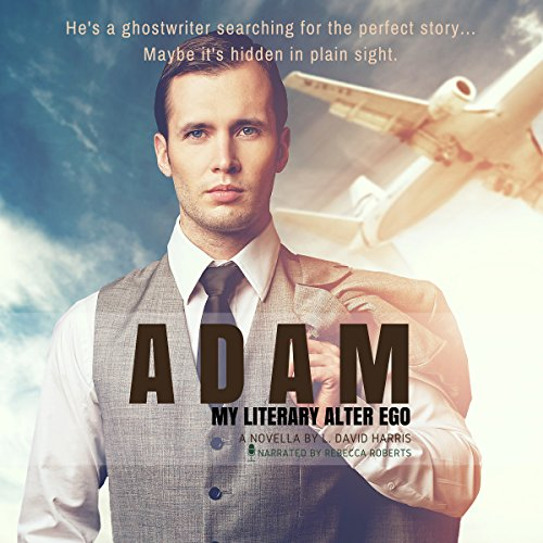 Adam: My Literary Alter Ego audiobook cover art