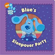 Blue's Sleepover Party (Blue's Clues)