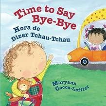 Time to Say Bye-Bye: Hora de Dizer Tchau-Tchau : Babl Children's Books in Portuguese and English (Portuguese Edition)
