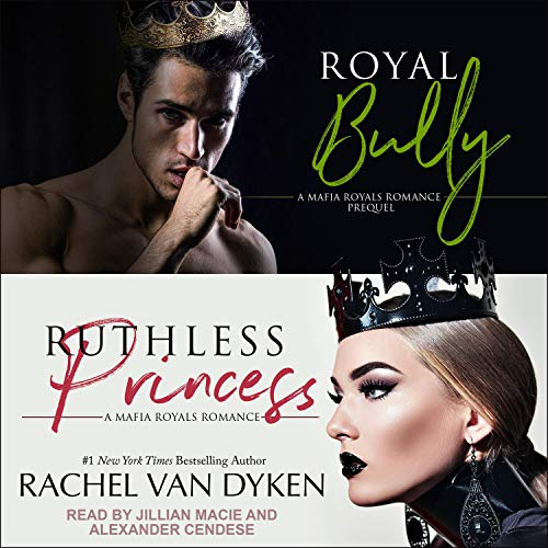 Royal Bully & Ruthless Princess cover art