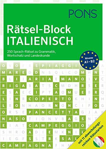 PONS Rätsel-Block Italienisch: 250 Sprach-Rätsel zu Grammatik, Wortschatz und Landeskunde mit 12 abwechslungsreichen Rätselarten (PONS Sprachrätsel)