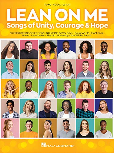 Lean on Me: Songs of Unity, Courage & Hope: Piano-Vocal-Guitarの詳細を見る