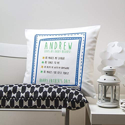 I Love Daddy Because. Personalised Cushion Cover