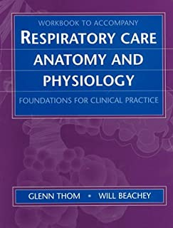 Workbook for Respiratory Care Anatomy and Physiology: Foundations for Clinical Practice