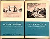 Englische Erzähler. Zwei Bände. Band I. Von George Meredith bis Evelyn Waugh. Band II. Von Daniel Dafoe bis Oscar Wilde.