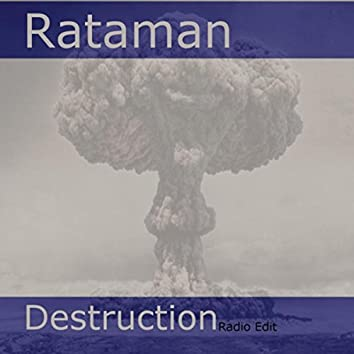 Destruction (Radio Edit)