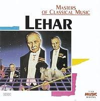 Masters of Classical Music: Lehar