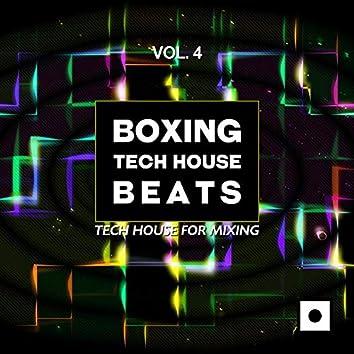 Boxing Tech House Beats, Vol. 4 (Tech House For Mixing)