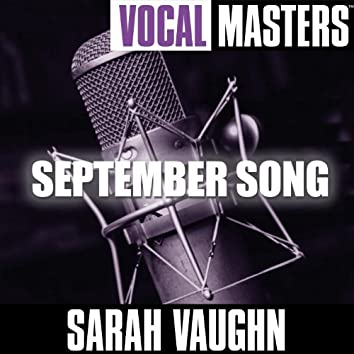 Vocal Masters: September Song
